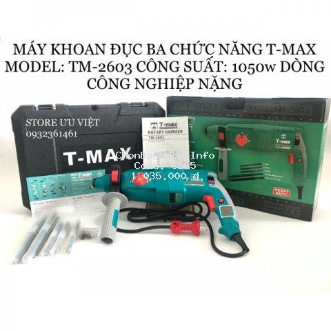 Máy khoan đục bê tông 3 chức năng T-MAX, Model: TM-2603
