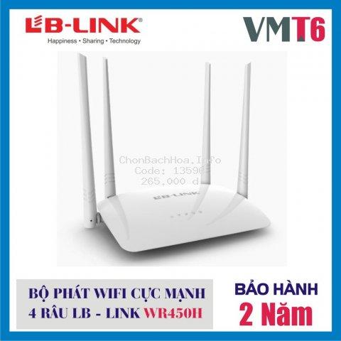 [ GIÁ HỦY DIỆT] Bộ phát sóng wifi 4 râu LB LINK - WR450H - Hàng chính hãng bảo hành 24 tháng !